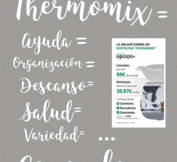 Thermomix® =Ayuda=Organización=Descanso=Salud=Variedad=Vacaciones