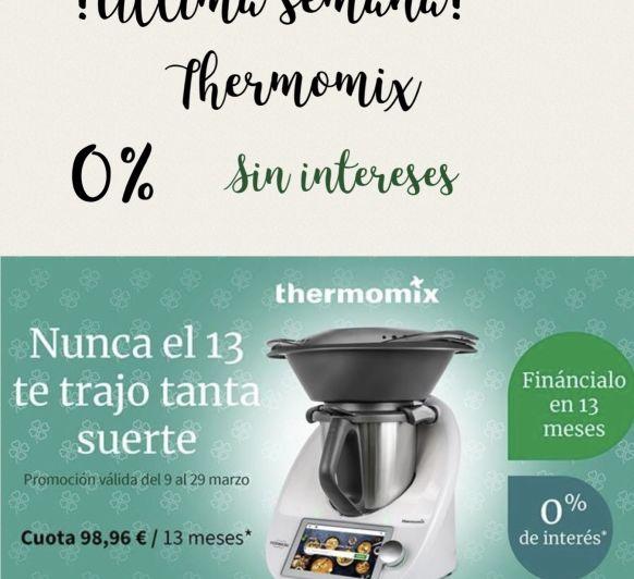 Solo hasta el 29 de marzo, Thermomix® sin intereses