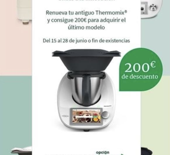 Doble Promoción: Plan Renove Thermomix® y Thermomix® Friend