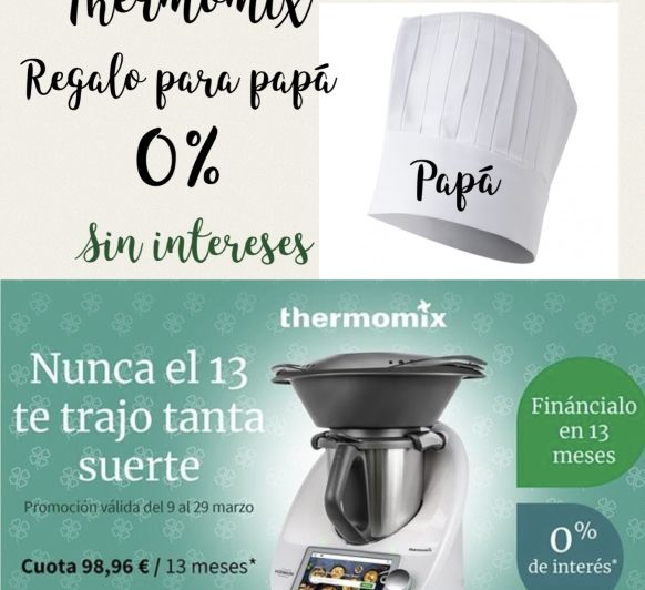 Thermomix® sin intereses, Día del Padre
