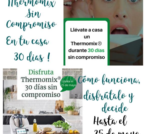 ¡¡¡ Prueba 30 días Sin compromiso Thermomix® TM6 !!! Y decide