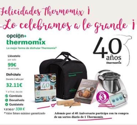 ¡¡¡ 40 Años de Thermomix® en España !!! Lo celebramos a lo grande